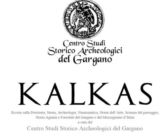 KALKAS - rivista del Centro Studi Storico Archeologici del Gargano